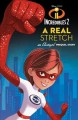 Cover for A Real stretch: an Elastigirl prequel story