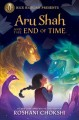 Cover for Aru Shah and the End of Time