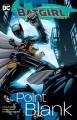 Cover for Batgirl. Point Blank Volume 3, Point blank