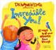 Cover for Incredible you!: 10 ways to let your greatness shine through