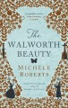 Cover for The Walworth beauty