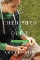Cover for The cherished quilt [Large Print]