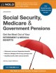 Cover for Social Security, Medicare & government pensions: get the most out of your r...