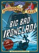 Cover for Big bad ironclad!: a Civil War steamship showdown