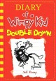 Cover for Diary of a wimpy kid: double down