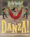 Cover for Danza!: Amalia Hernández and el Ballet Folklórico de Mexico