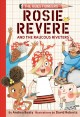 Cover for Rosie Revere and the Raucous Riveters
