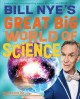 Cover for Bill Nye's great big world of science