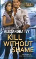 Cover for Kill without shame