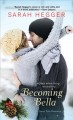 Cover for Becoming Bella