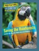 Cover for Saving the rainforests: inside the world's most diverse habitat