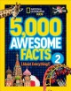 Cover for 5,000 awesome facts (about everything!). 2