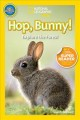 Cover for Hop, bunny!: explore the forest