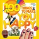 Cover for 100 things to make you happy