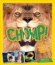 Cover for Chomp!: fierce facts about the bit force, crushing jaws, and mighty teeth o...