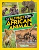Cover for The Ultimate Book of African Animals