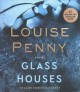 Cover for Glass houses: a novel