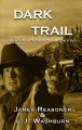 Cover for Dark trail [Large Print]