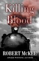 Cover for Killing blood [Large Print]