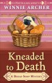 Cover for Kneaded to death [Large Print]