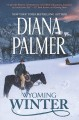 Cover for Wyoming winter [Large Print]