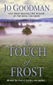 Cover for A touch of frost [Large Print]