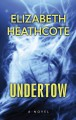 Cover for Undertow [Large Print]