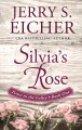Cover for Silvia's rose [Large Print]