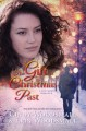 Cover for The gift of christmas past: a southern romance [Large Print]