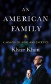 Cover for An american family: a memioir of hope and sacrifice [Large Print]