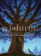 Cover for Wishtree [Large Print]