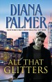 Cover for All that glitters [Large Print]