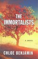 Cover for The immortalists [Large Print]