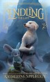 Cover for Endling: the last [Large Print]