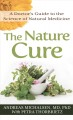 Cover for The nature cure: a doctor's guide to the science of natural medicine [Large Print]