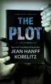 Cover for The plot [Large Print]