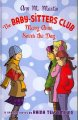 Cover for The Baby-Sitters Club: Mary Anne saves the day: a graphic novel