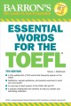 Cover for Barron's Essential Words for the TOEFL: Test of English As a Foreign Langua...