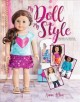 Cover for My Doll, My Style: Sewing Fun Fashions for Your 18-inch Doll