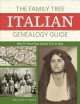 Cover for The Family Tree Italian genealogy guide How to trace your family tree in It...
