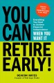 Cover for How to retire early: everything you need to achieve financial independence ...
