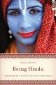 Cover for Being Hindu: understanding a peaceful path in a violent world