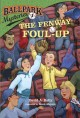 Cover for The Fenway foul-up