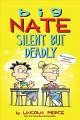 Cover for Big Nate: silent but deadly