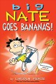 Cover for Big Nate Goes Bananas!