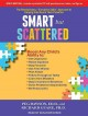 "Cover for Smart but scattered: the revolutionary ""executive skills"" approach to helpi..."