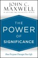 Cover for The Power of Significance: How Purpose Changes Your Life