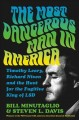 Cover for The most dangerous man in America: Timothy Leary, Richard Nixon and the hun...