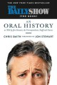 Cover for The Daily show (the book): an oral history as told by Jon Stewart, the corr...