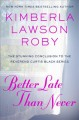 Cover for Better Late Than Never